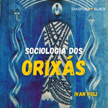 Sociologia dos Orixás